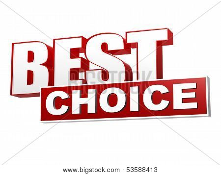 Best Choice In Red White Banner - Letters And Block