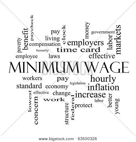 Minimum Wage Word Cloud Concept in black and white with great terms such as pay laws hourly workers and more. poster