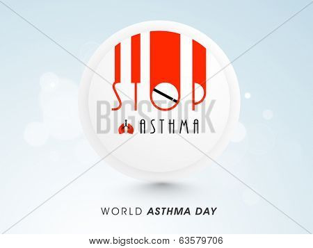 Sticker, tag or label design with text Stop Asthma on shiny blue background.