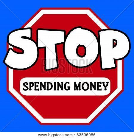 Cartoon Stylel Stop Spending Money Sign
