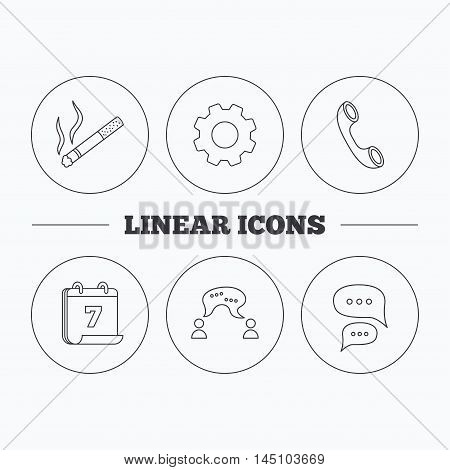 Smoking, chat and phone call icons. Chat speech bubble linear sign. Flat cogwheel and calendar symbols. Linear icons in circle buttons. Vector