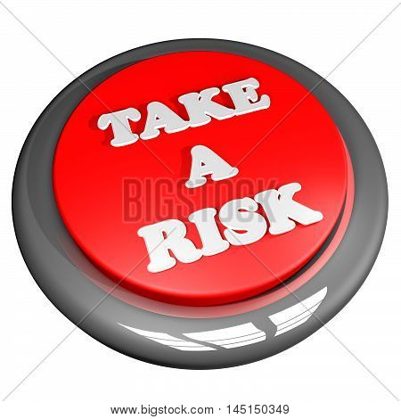 Take A Risk Button Isolated Over White