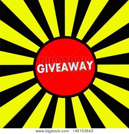 Giveaway white wording on Striped sun yellow-Black background