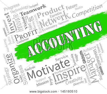Accounting Words Indicates Bookkeeping Tax And Auditing