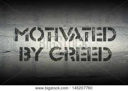 Motivated By Greed Gr