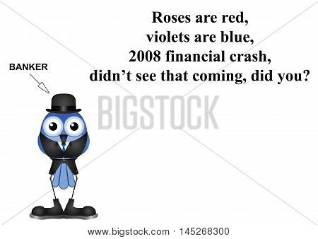 Comical 2008 financial crash poem with banker isolated on white background with  copy space for own text