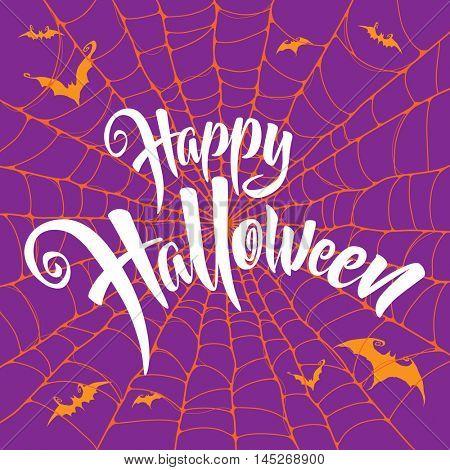 Happy Halloween vector lettering. Spooky spider web background.