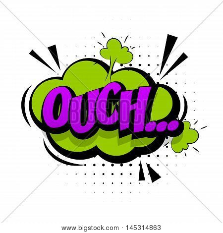 Comic green sound effects pop art vector style. Sound bubble speech with word and comic cartoon expression sounds illustration. Lettering Ouch discomfort. Comics book background template.