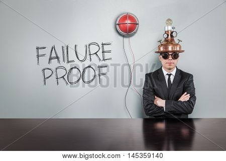 Failure proof text with vintage businessman and alert light
