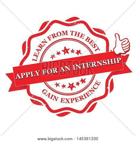 Apply for an internship. Lear from the best. Gain experience - grunge stamp / label. Print colors used