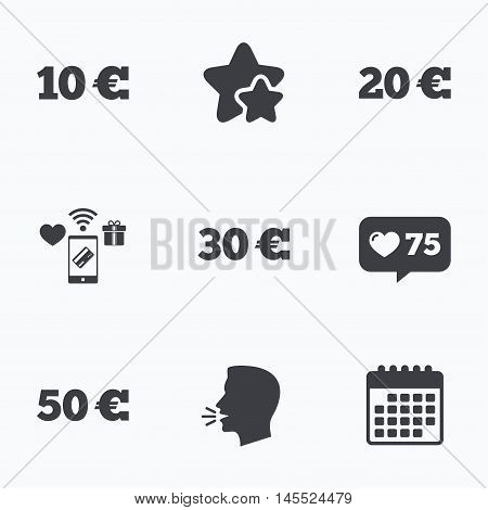 Money in Euro icons. 10, 20, 30 and 50 EUR symbols. Money signs Flat talking head, calendar icons. Stars, like counter icons. Vector