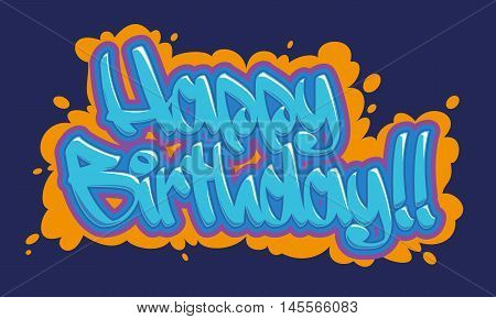 Happy birthday congratulation card. Readable graffiti style in blue and vibrant colors.