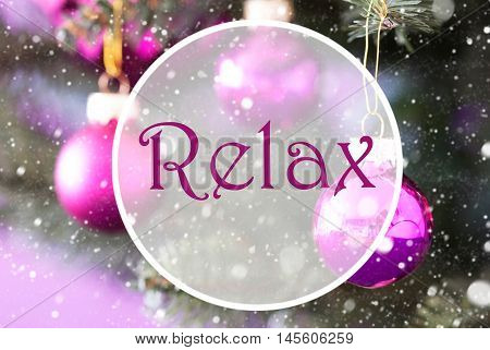 Christmas Tree With Rose Quartz Balls. Close Up Or Macro View. Christmas Card For Seasons Greetings. Snowflakes For Winter Atmosphere. English Text Relax
