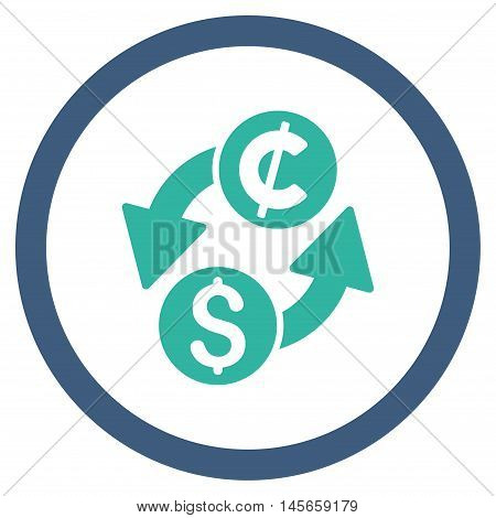 Dollar Cent Exchange vector bicolor rounded icon. Image style is a flat icon symbol inside a circle, cobalt and cyan colors, white background.