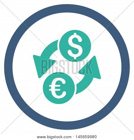 Euro Dollar Exchange vector bicolor rounded icon. Image style is a flat icon symbol inside a circle, cobalt and cyan colors, white background.