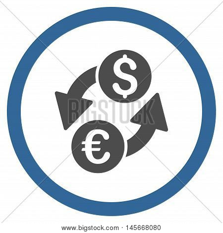 Euro Dollar Exchange vector bicolor rounded icon. Image style is a flat icon symbol inside a circle, cobalt and gray colors, white background.