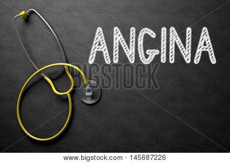 Medical Concept: Angina on Black Chalkboard. Medical Concept: Black Chalkboard with Handwritten Medical Concept - Angina with Yellow Stethoscope. Top View. 3D Rendering.