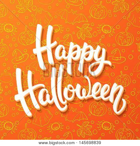 Halloween brush lettering. White 3d letters on orange background with pumpkins cauldrons bats ghosts spiders. Decoration for Halloween greeting cards design. Vector illustration.