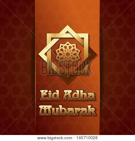Eid Adha Mubarak. Eid al-Adha - Festival of the Sacrifice also called the 'Sacrifice Feast' or 'Bakr-Eid'. Gold lettering on the background of the Arab pattern