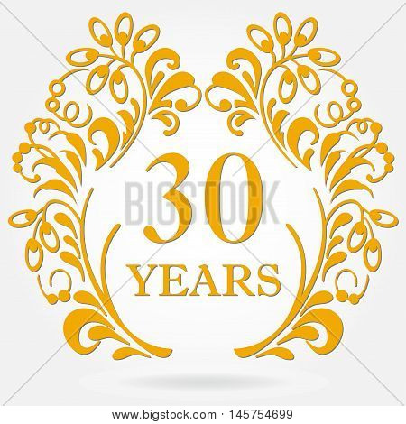 30 years anniversary icon in ornate frame with floral elements. Template for celebration and congratulation design. 30th anniversary golden label. Vector illustration.