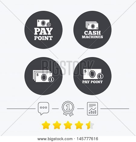 Cash and coin icons. Cash machines or ATM signs. Pay point or Withdrawal symbols. Chat, award medal and report linear icons. Star vote ranking. Vector