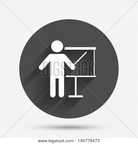 Presentation sign icon. Man standing with pointer. Blank empty billboard symbol. Circle flat button with shadow. Vector