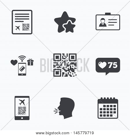 QR scan code in smartphone icon. Boarding pass flight sign. Identity ID card badge symbol. Flat talking head, calendar icons. Stars, like counter icons. Vector