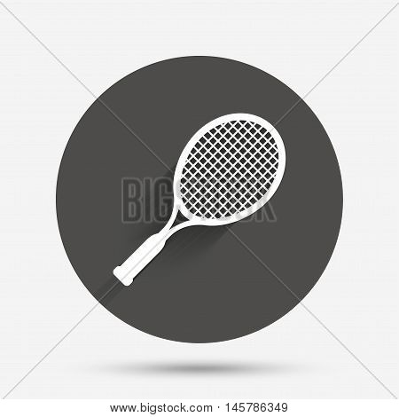 Tennis racket sign icon. Sport symbol. Circle flat button with shadow. Vector