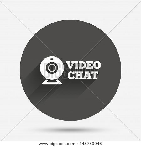 Video chat sign icon. Webcam video conversation symbol. Website webcam talk. Circle flat button with shadow. Vector