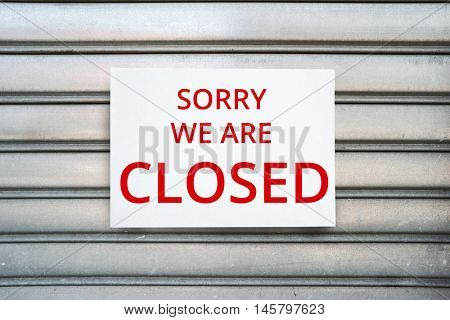 Sorry we are closed. Closed shop background