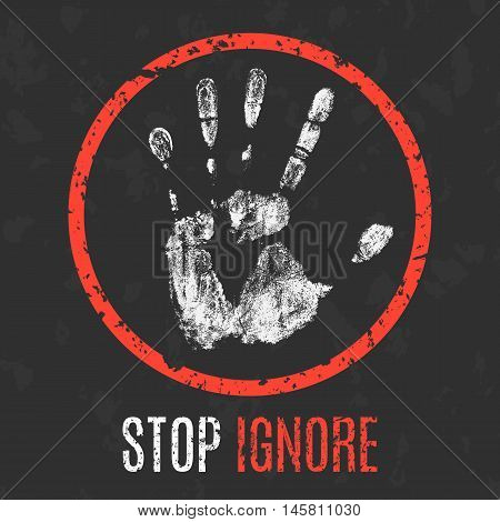 Conceptual vector illustration. Negative human states and emotions. Stop ignore sign.