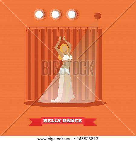 Belly dance woman on stage concept vector poster in flat style. Girl dancing.