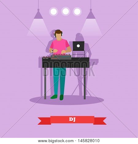 DJ plays on a party. Vector illustration in flat style design.