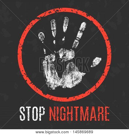 Conceptual vector illustration. Negative human states and emotions. Stop nightmare sign.