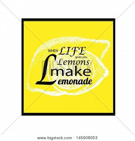 Quote life gives you vector photo free trial bigstock quote if life gives you lemons make lemonade with hand drawn lemon sketch style lemon m4hsunfo