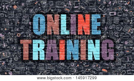 Online Training Concept. Online Training Drawn on Dark Wall. Online Training in Multicolor. Online Training Concept. Modern Illustration in Doodle Design of Online Training.