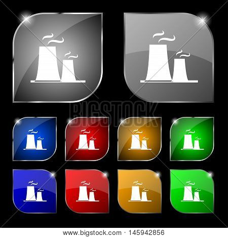 Atomic Power Station Icon Sign. Set Of Ten Colorful Buttons With Glare. Vector