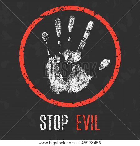 Conceptual vector illustration. Global problems of humanity. Stop evil sign.