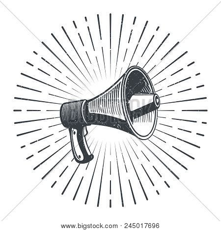 Hand Drawn Sketch Megaphone And Starburst. Vintage Poster With Megaphone. Vector Illustration
