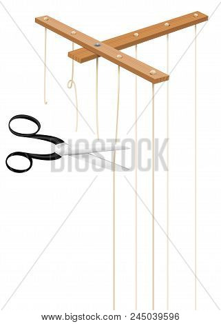 Scissors Cuts Strings Of Marionette Control Bar. Severed Cords As A Symbol For Freedom, Independence