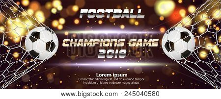 Soccer Or Football Wide Banner With 3d Ball On Sparkling Golden Background. Soccer Game Match Fire G