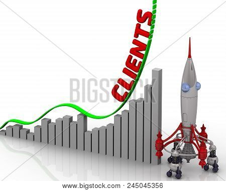The Graph Of Clients Growth. Graph Of Rapid Growth With Red Word Clients And Rocket. 3d Illustration