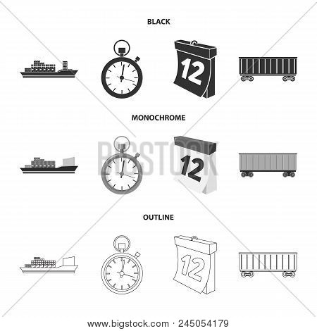 Cargo Ship, Stop Watch, Calendar, Railway Car.logistic, Set Collection Icons In Black, Monochrome, O