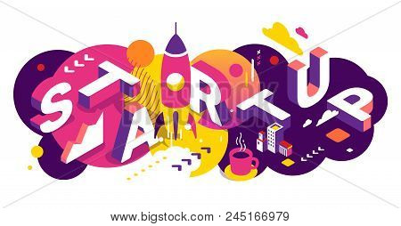 Vector creative abstract horizontal illustration of 3d startup word lettering typography on bright background. Startup technology concept with spaceship. Isometric design for business startup web, site, service development banner