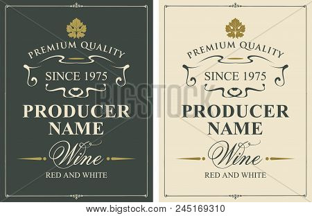 Set Of Two Vector Wine Labels With Vine Leaves And Calligraphic Inscriptions In Retro Style
