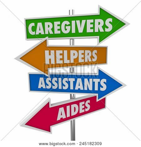 Caregivers Helpers Assistants Aides Signs Words 3d Illustration