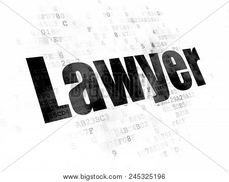 Law Concept: Pixelated Black Text Lawyer On Digital Background