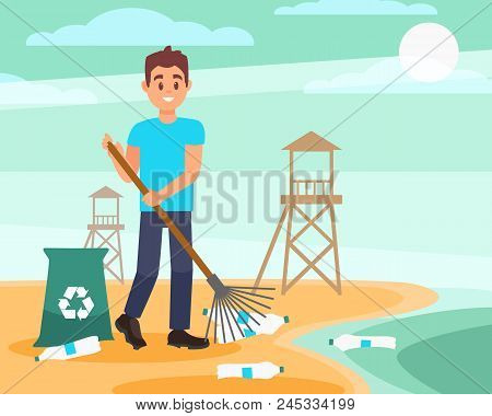 Young Volunteer With Rake Picking Empty Plastic Bottles On The Beach. Blue Sky And Wooden Rescue Tow