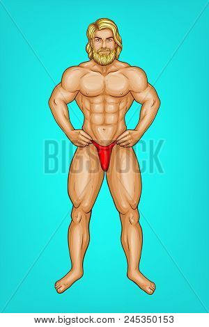 Vector Pop Art Naked Male Character With Great Muscles In Red Underpants, G-string. Blonde Bearded S