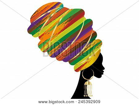 Portrait Beautiful African Woman In Traditional Turban, Kente Head Wrap African, Traditional Dashiki